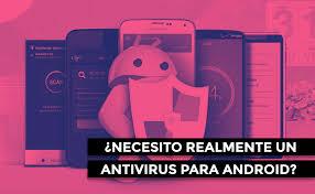 Android necesita Antivirus